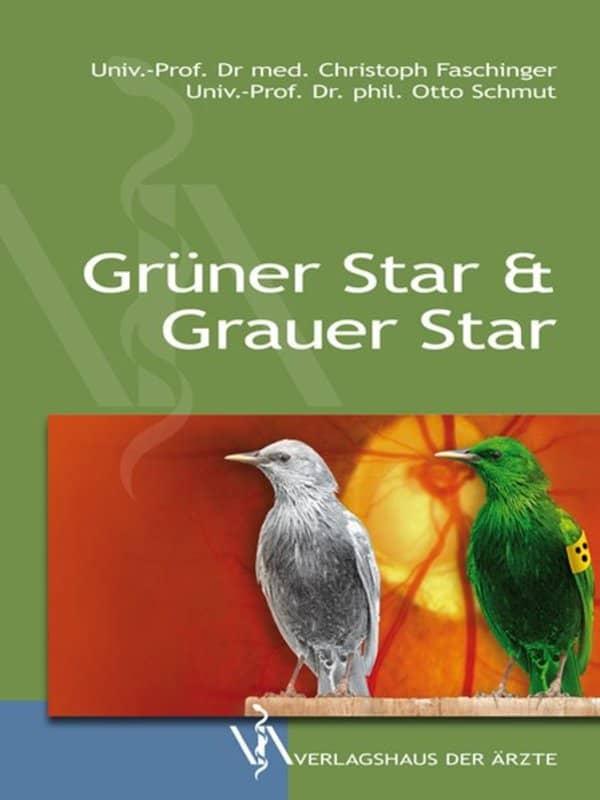 978-3-99052-018-5 Grüner Star & Grauer Star