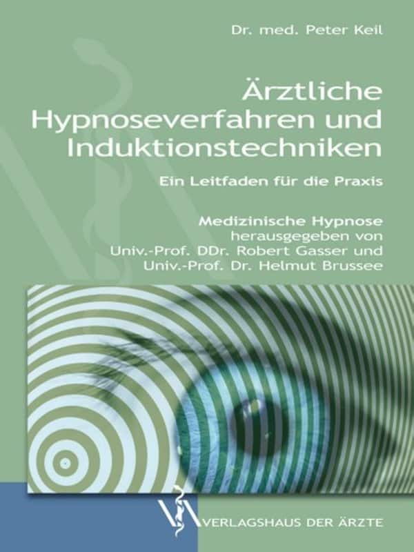 978-3-99052-020-8 Ärztliche Hypnoseverfahren und Induktionstechniken