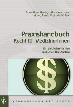 978-3-99052-085-7 Praxishandbuch Recht für MedizinerInnen