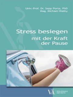 978-3-99052-149-6 Stress besiegen mit der Kraft der Pause