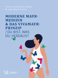 9783990521809 - Moderne Mayr-Medizin & das Vivamayr-Prinzip