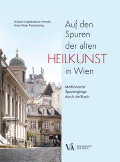9783990522042 - Auf den Spuren der alten Heilkunst in Wien