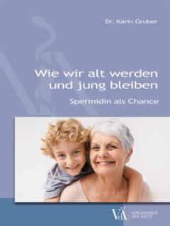 9783990522332 - Wie wir alt werden und jung bleiben